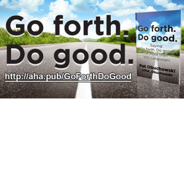 "Saying ""Go Forth. Do Good."" in More than 100 Languages"