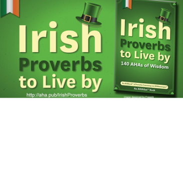 Inspirational Irish Proverbs to Live By from AHAthat
