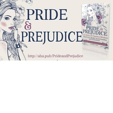 5 AHAs from Jane Austen's Classic Pride and Prejudice