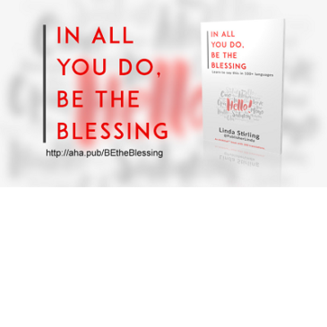 "Saying ""In All You Do, BE the Blessing"" in More Than 100 Languages"