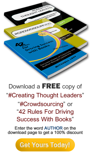 Get Your FREE Copy of 42 Rules for Driving Success with Books and Separate Yourself from the Crowd! Become a Thought Leader and Have Business Come to You!