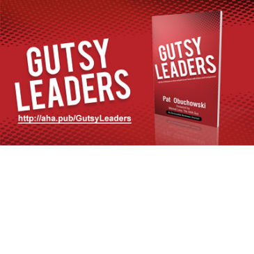 Get Gutsy and Get Going: 5 AHAs from @Pat_Obuchowski